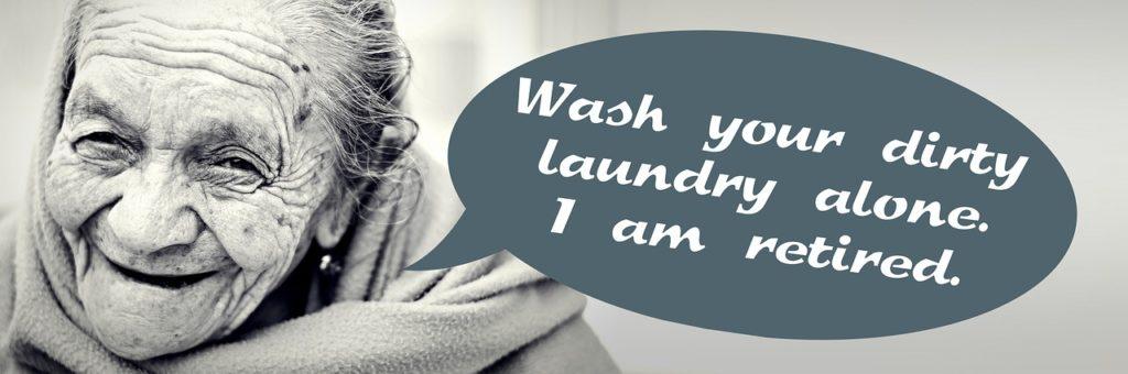 Die Rente ist sicher: Rentenlücke bestimmen, Kleider selbst waschen