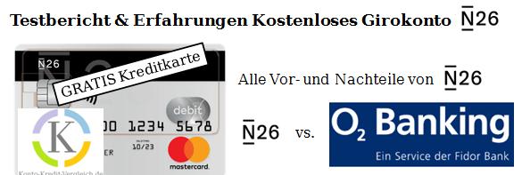 N26 Alle Vor und Nachteile, Testbericht und Erfahrungen N26. N26 vs o2 Banking