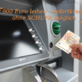 900 Euro Kredit - Sofortkredit - ohne SCHUFA möglich