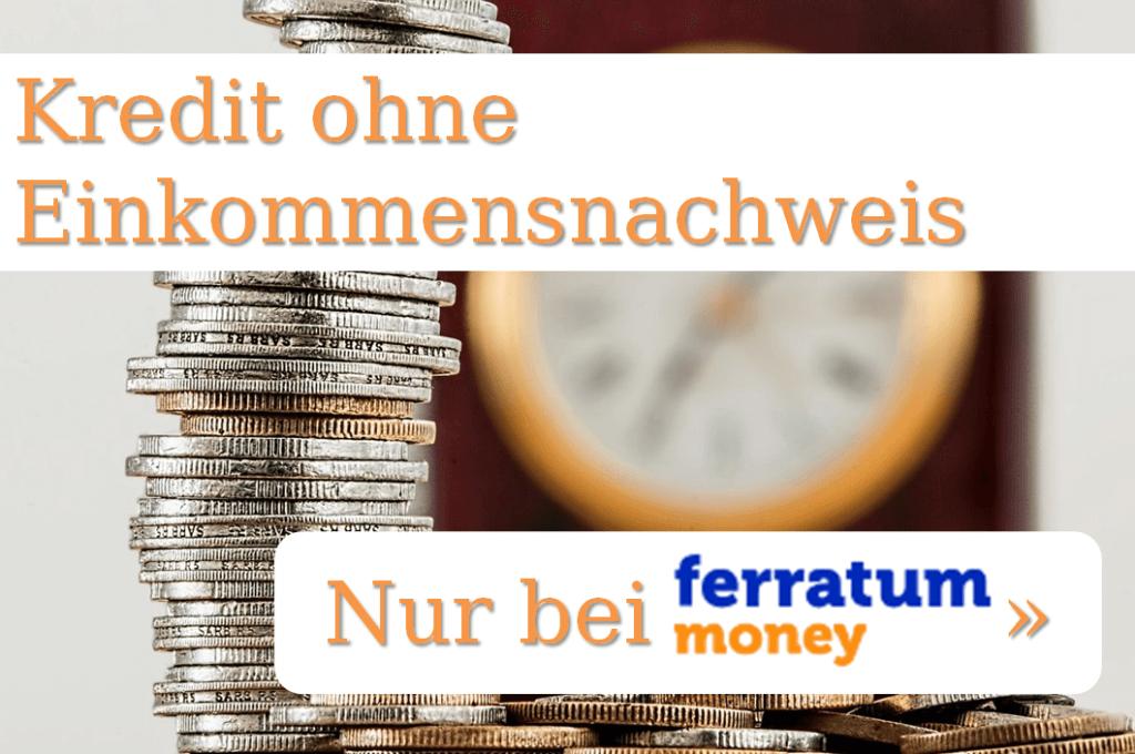 Kredit ohne Einkommensnachweis - Nur bei der Ferratum Bank »