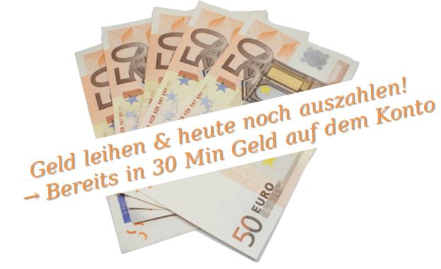 Geld leihen und heute noch auszahlen Wenn du heute noch Geld brauchst, kannst du einen Minikredit mit Express Auszahlung beantragen und bereits in 30 min Geld auf dem Konto haben!