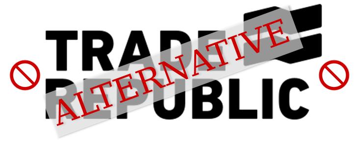 Trade Republic Alternative