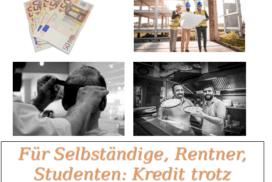 Ein Kredit trotz schlechter Bonität für Selbstständige Studenten oder Rentner