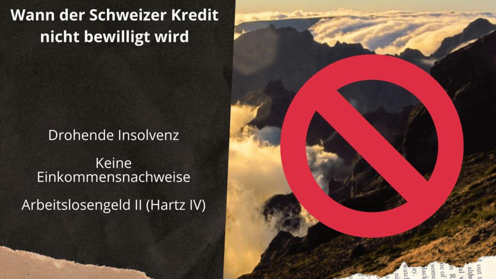 Schweizer Kredit abgelehnt