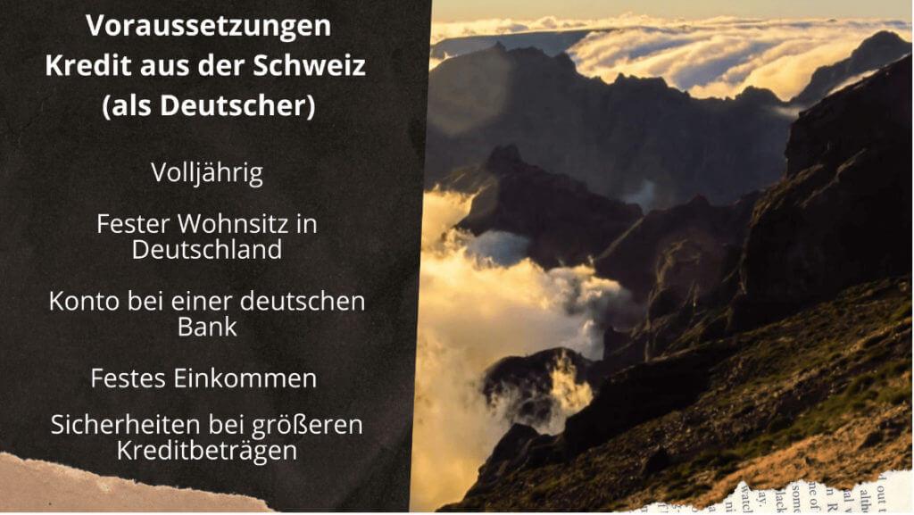 Schweizer Kredit Voraussetzungen